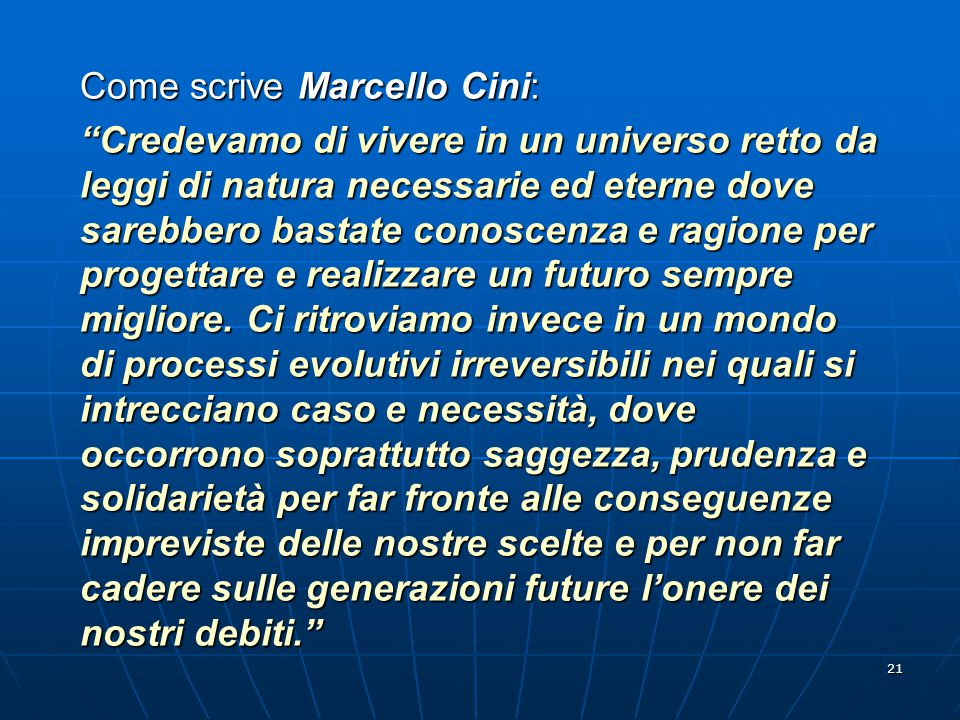 Come scrive Marcello Cini: