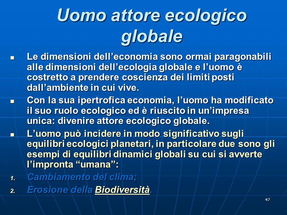 Uomo attore ecologico globale