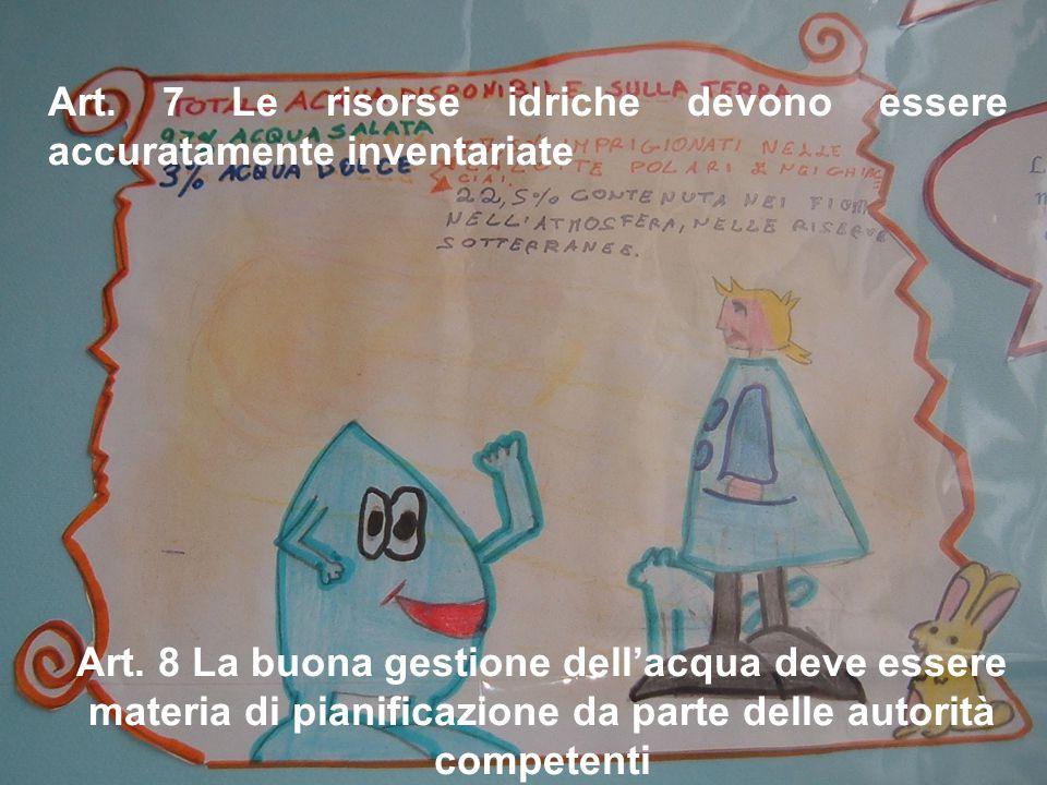 Art. 7 Le risorse idriche devono essere accuratamente inventariate