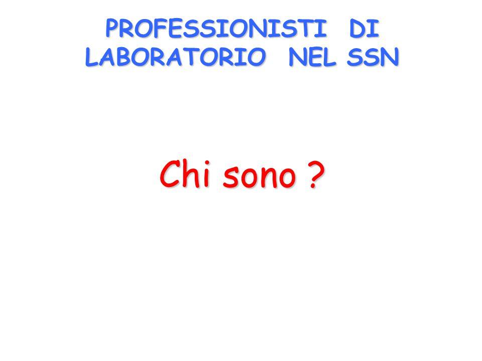 PROFESSIONISTI DI LABORATORIO NEL SSN