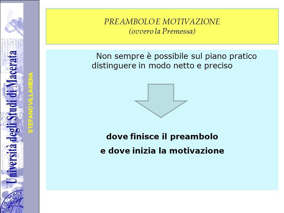 PREAMBOLO E MOTIVAZIONE (ovvero la Premessa)