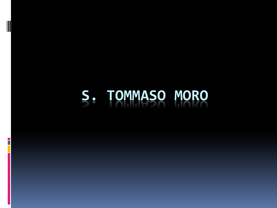 S. TOMMASO MORO