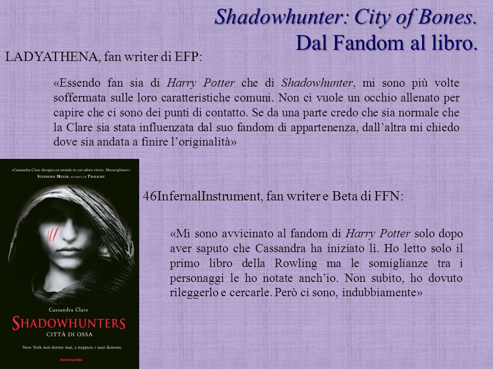 Shadowhunter: City of Bones. Dal Fandom al libro.