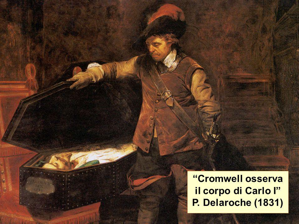 Cromwell osserva il corpo di Carlo I P. Delaroche (1831)