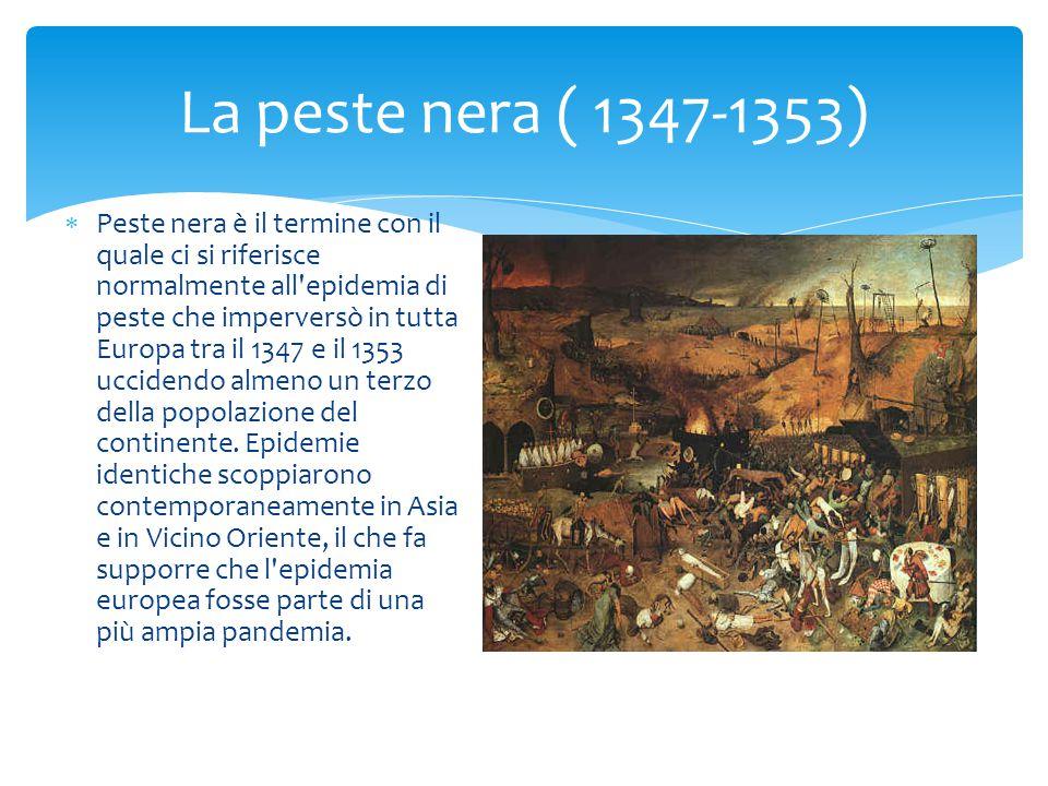 La peste nera ( 1347-1353)