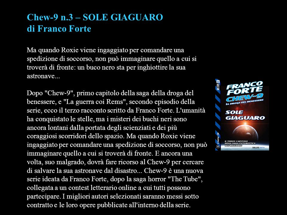 Chew-9 n.3 – SOLE GIAGUARO di Franco Forte