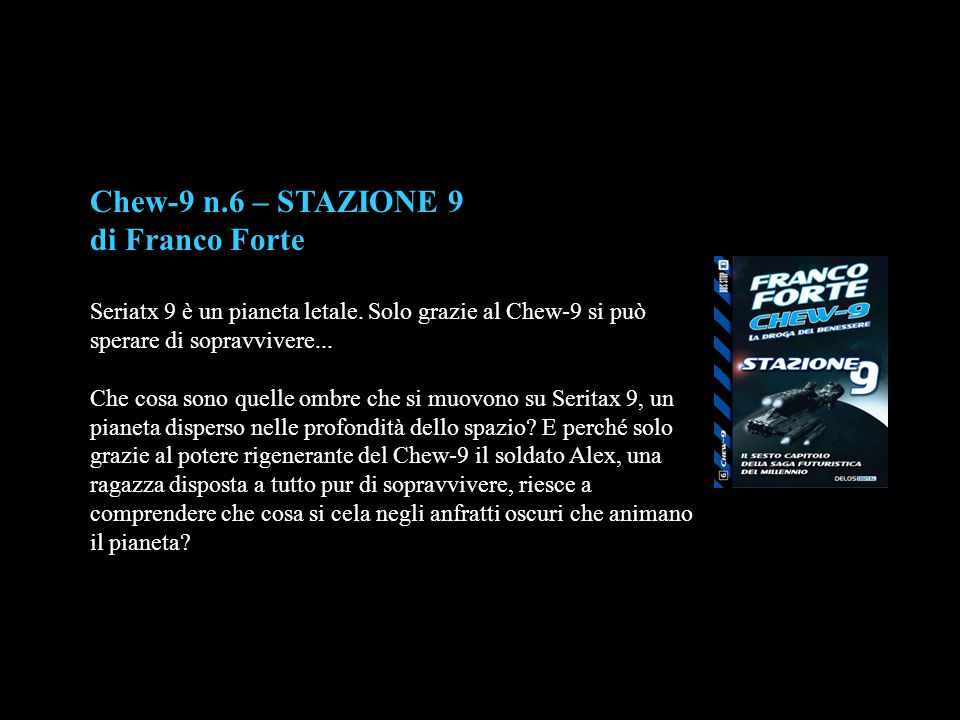 Chew-9 n.6 – STAZIONE 9 di Franco Forte