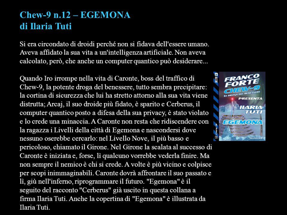Chew-9 n.12 – EGEMONA di Ilaria Tuti