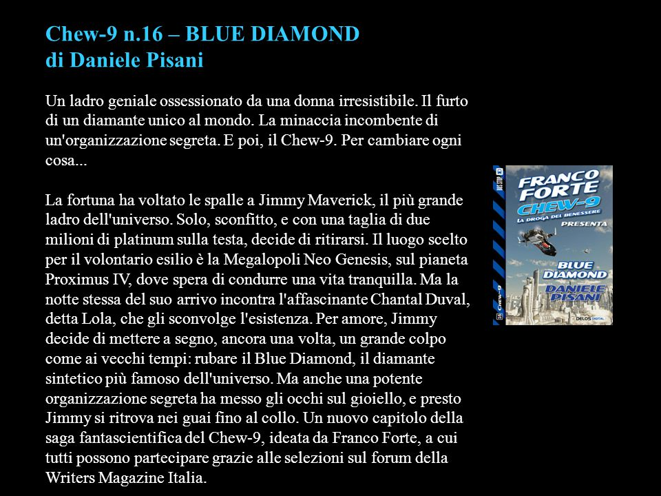 Chew-9 n.16 – BLUE DIAMOND di Daniele Pisani