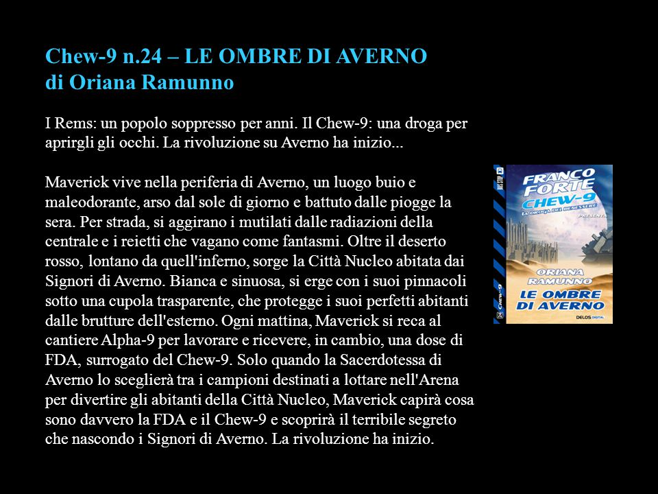 Chew-9 n.24 – LE OMBRE DI AVERNO di Oriana Ramunno