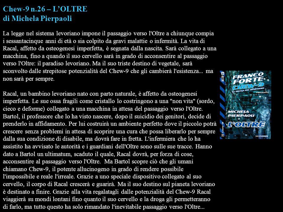 Chew-9 n.26 – L'OLTRE di Michela Pierpaoli