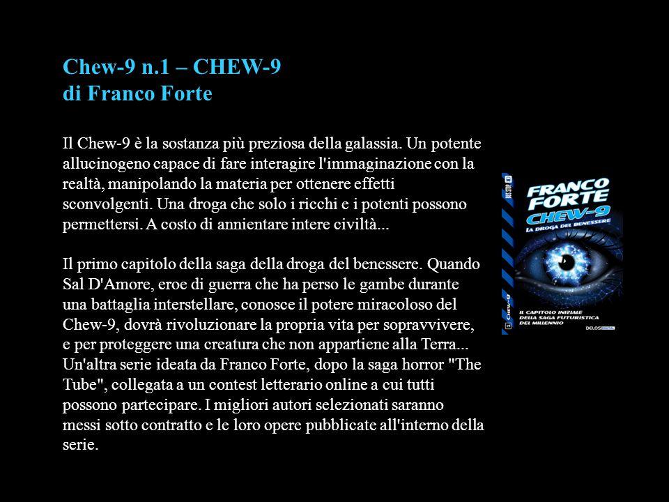 Chew-9 n.1 – CHEW-9 di Franco Forte