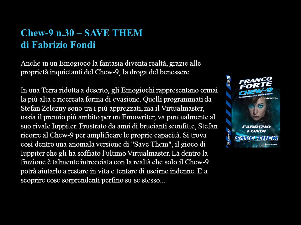 Chew-9 n.30 – SAVE THEM di Fabrizio Fondi