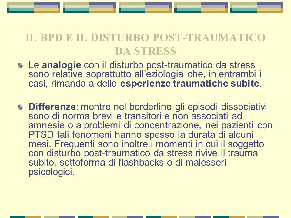 IL BPD E IL DISTURBO POST-TRAUMATICO DA STRESS