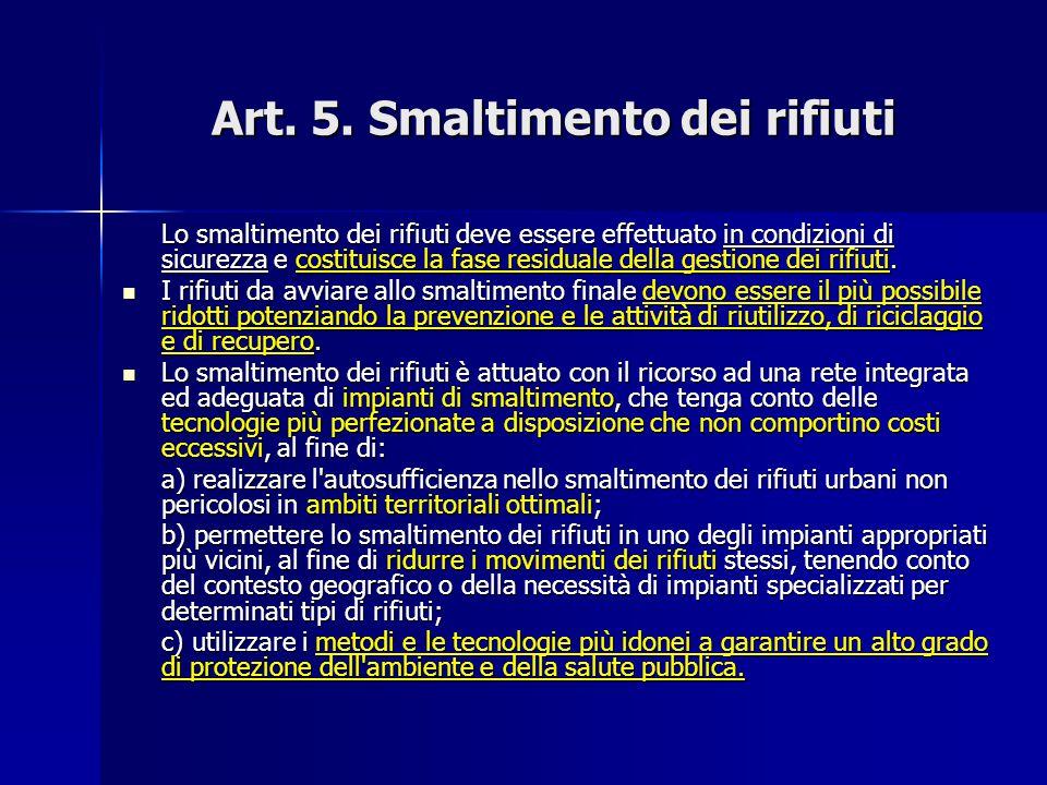 Art. 5. Smaltimento dei rifiuti