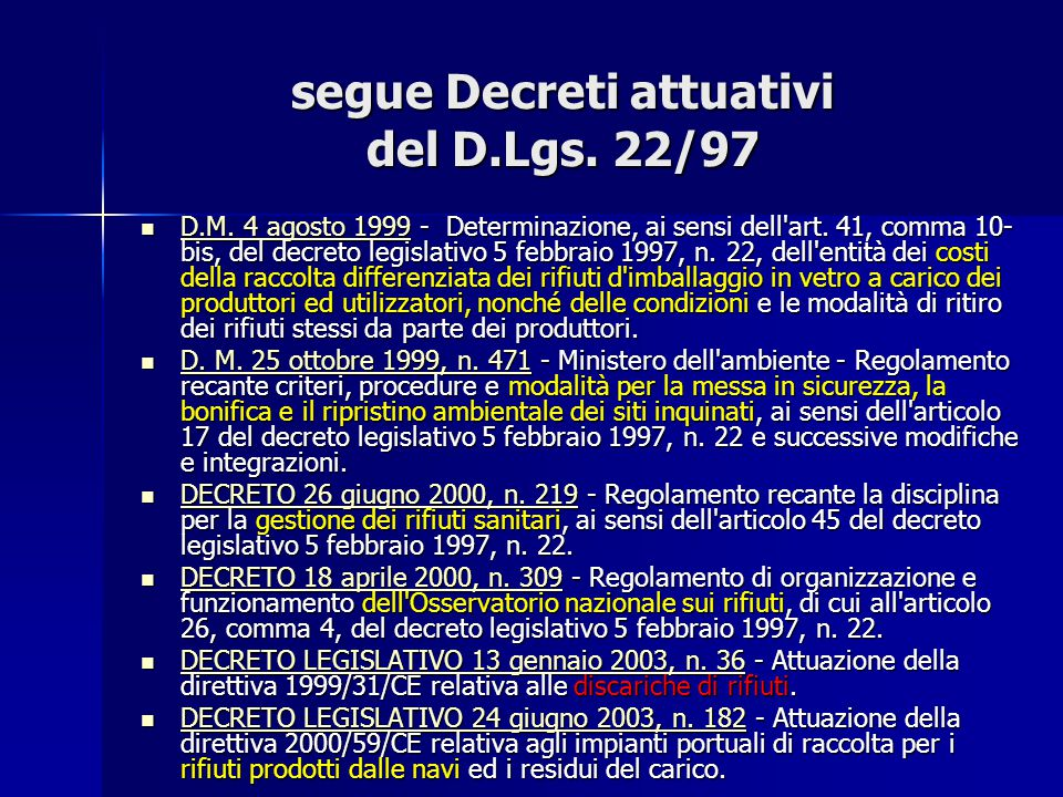 segue Decreti attuativi del D.Lgs. 22/97