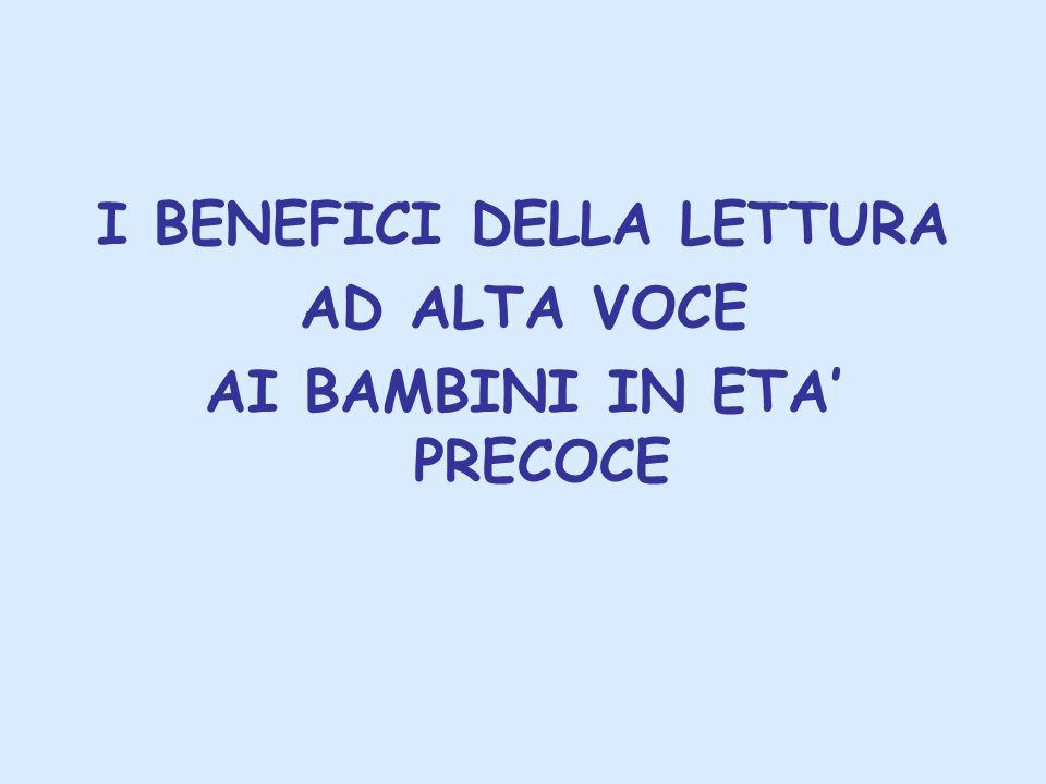 I BENEFICI DELLA LETTURA AI BAMBINI IN ETA' PRECOCE