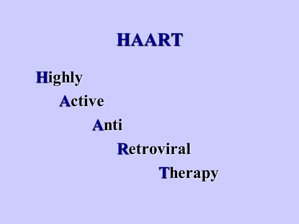 HAART Highly Active Anti Retroviral Therapy