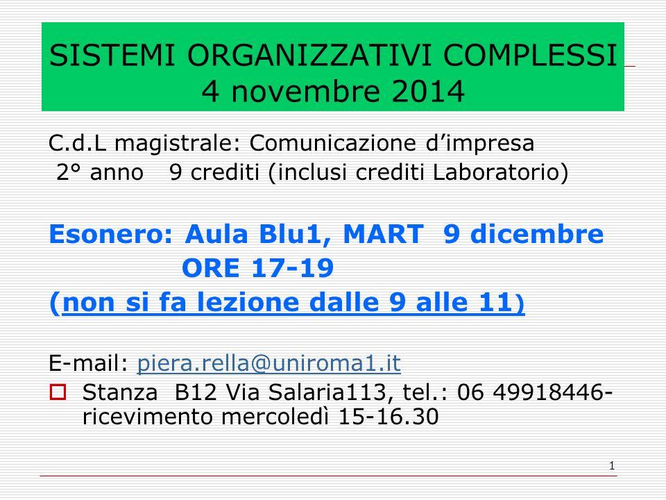 SISTEMI ORGANIZZATIVI COMPLESSI 4 novembre 2014
