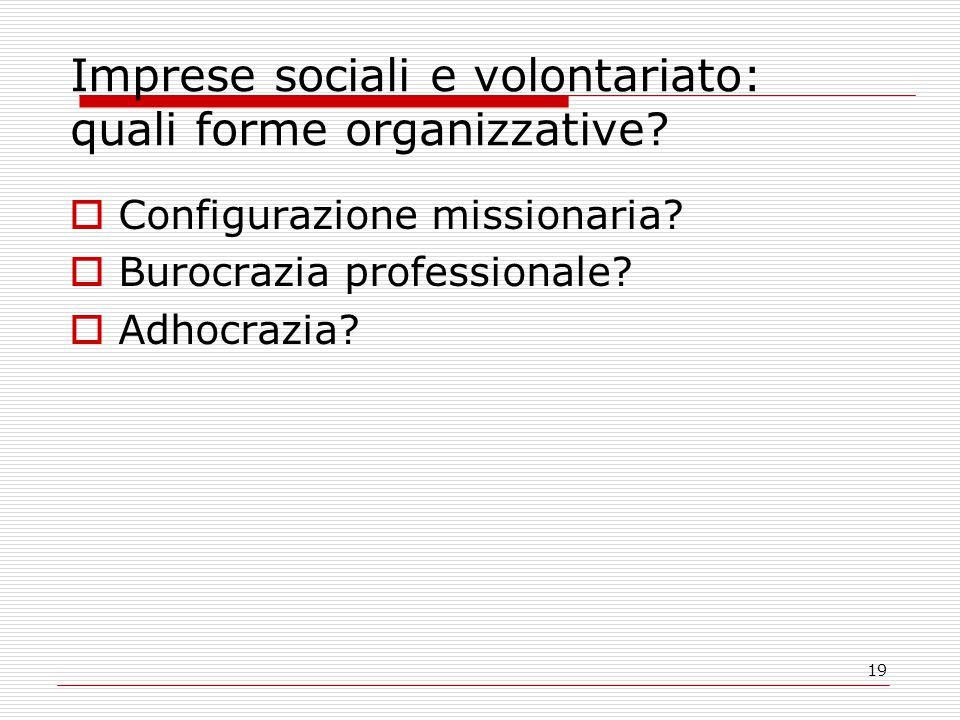 Imprese sociali e volontariato: quali forme organizzative