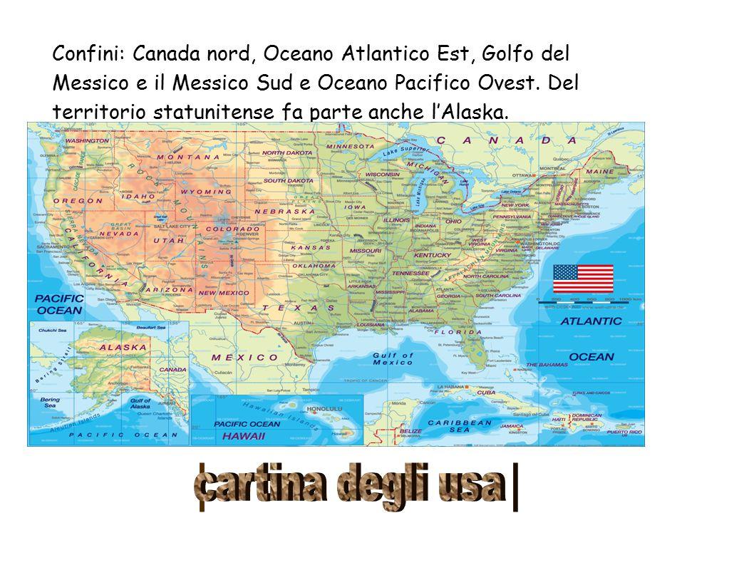 Confini: Canada nord, Oceano Atlantico Est, Golfo del Messico e il Messico Sud e Oceano Pacifico Ovest. Del territorio statunitense fa parte anche l'Alaska.