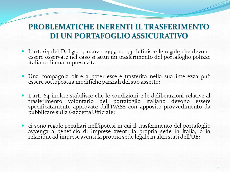 PROBLEMATICHE INERENTI IL TRASFERIMENTO DI UN PORTAFOGLIO ASSICURATIVO