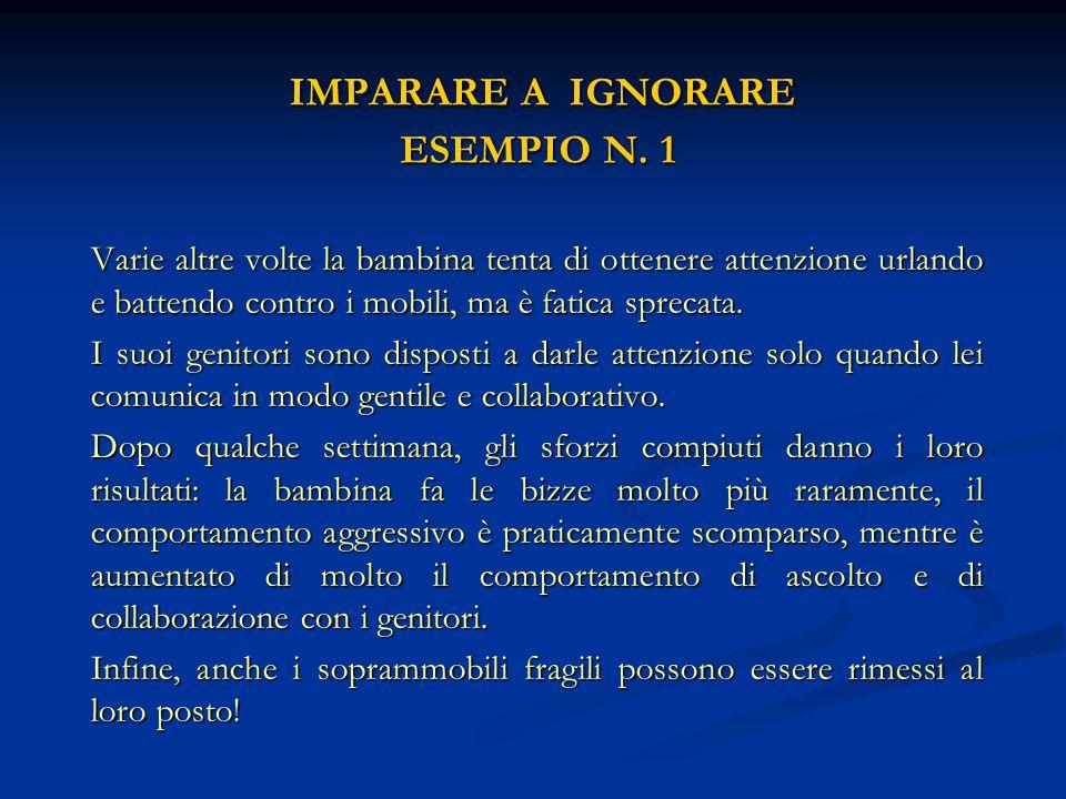 IMPARARE A IGNORARE ESEMPIO N. 1