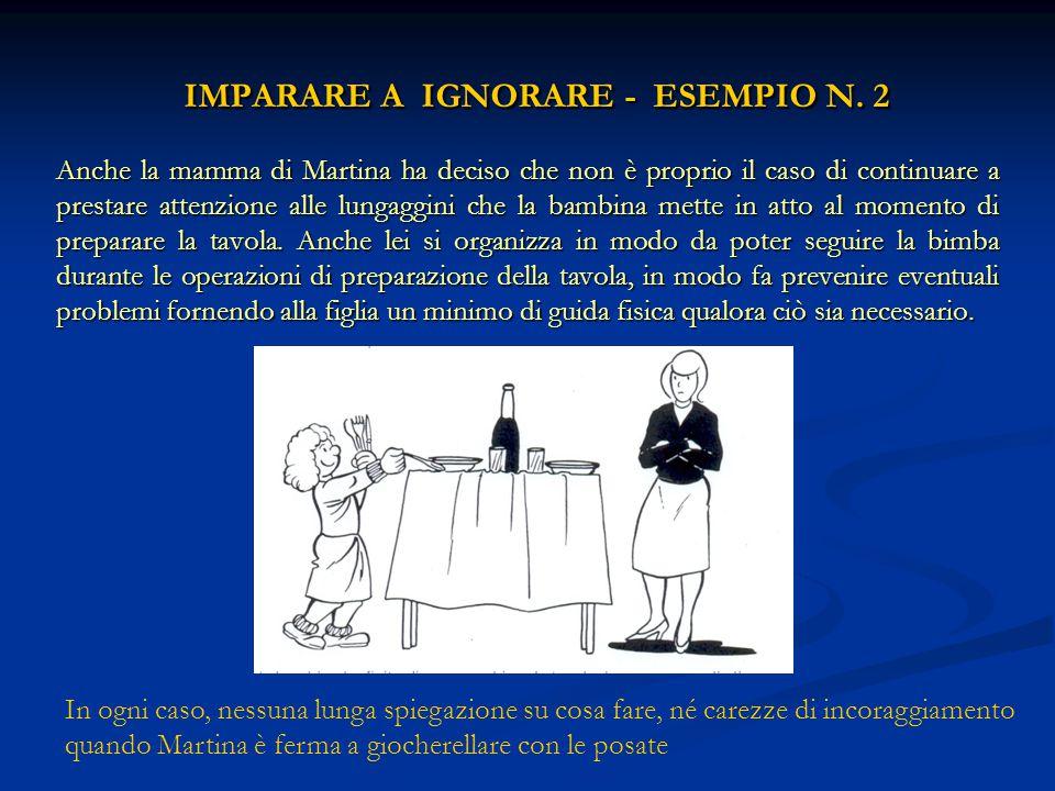 IMPARARE A IGNORARE - ESEMPIO N. 2