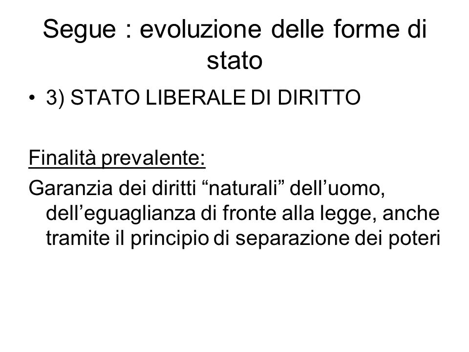Segue : evoluzione delle forme di stato