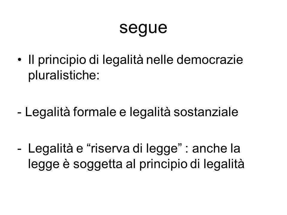 segue Il principio di legalità nelle democrazie pluralistiche: