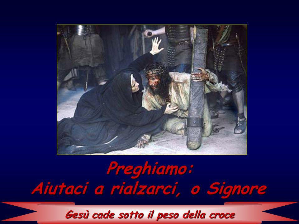 Gesù cade sotto il peso della croce