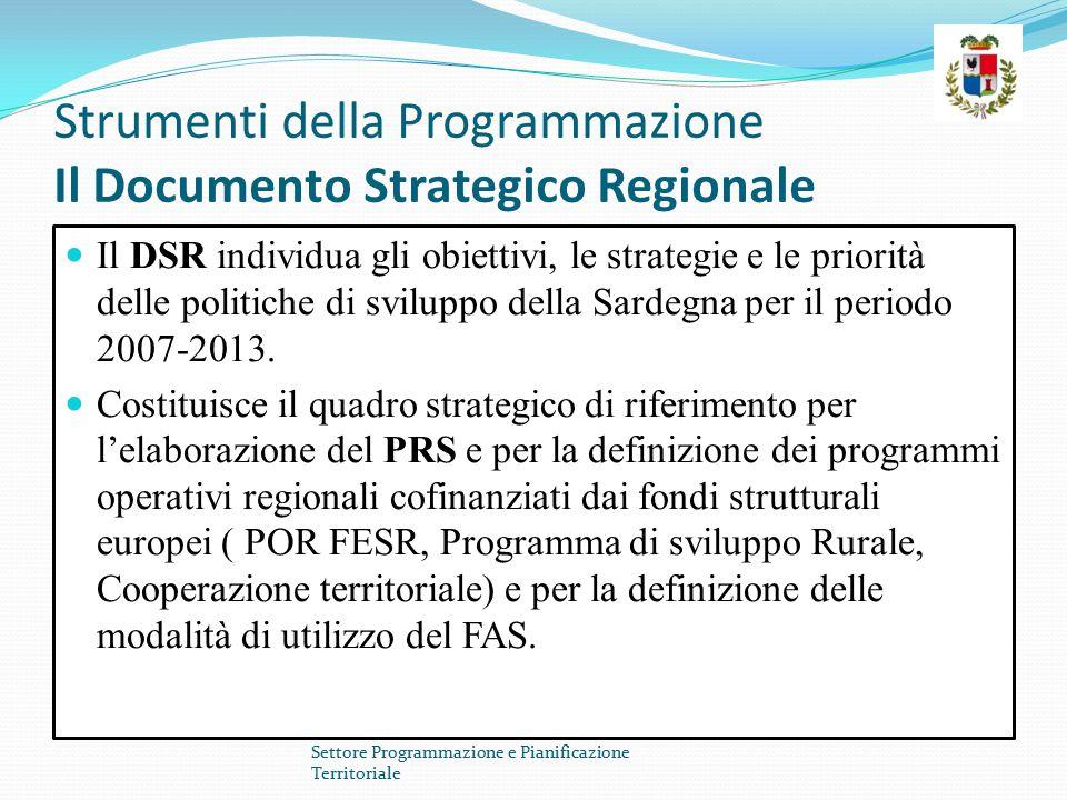 Strumenti della Programmazione Il Documento Strategico Regionale