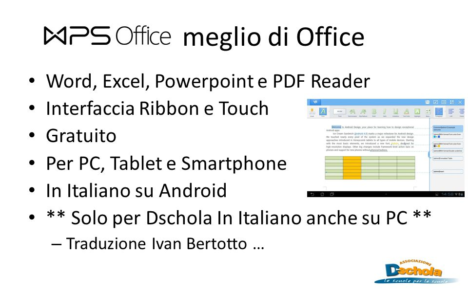 meglio di Office Word, Excel, Powerpoint e PDF Reader