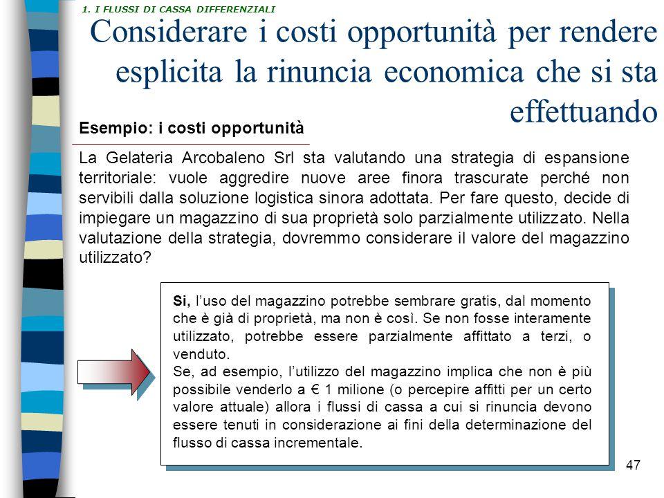 1. I FLUSSI DI CASSA DIFFERENZIALI