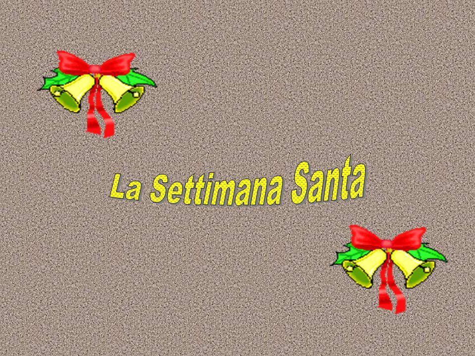La Settimana Santa