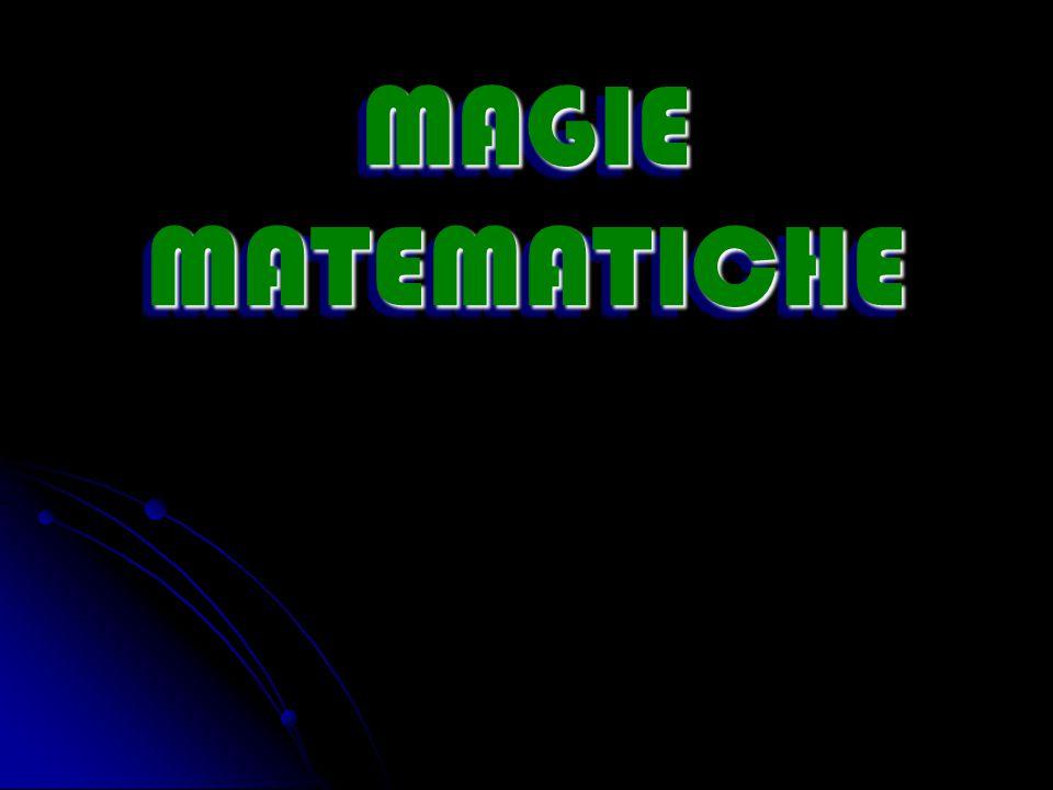 MAGIE MATEMATICHE