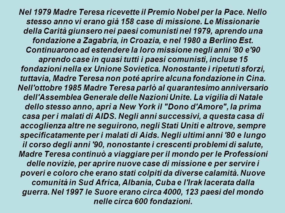Nel 1979 Madre Teresa ricevette il Premio Nobel per la Pace