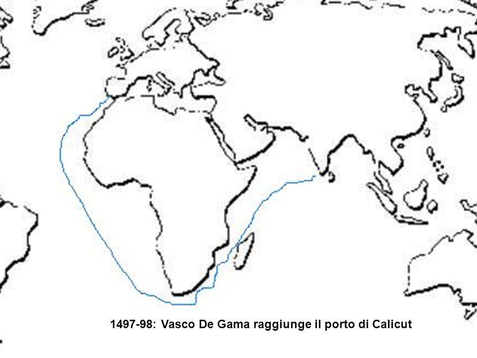 1497-98: Vasco De Gama raggiunge il porto di Calicut
