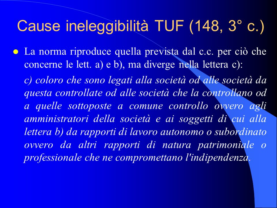 Cause ineleggibilità TUF (148, 3° c.)