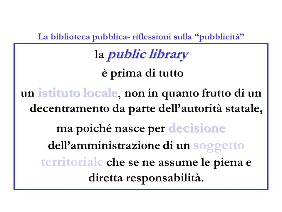 La biblioteca pubblica- riflessioni sulla pubblicità