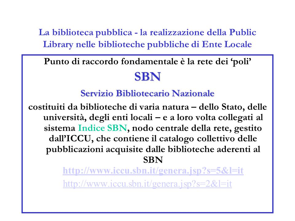 La biblioteca pubblica - la realizzazione della Public Library nelle biblioteche pubbliche di Ente Locale