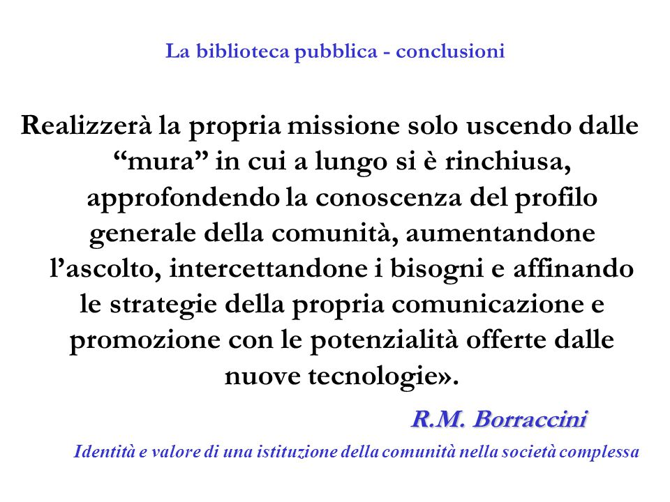La biblioteca pubblica - conclusioni