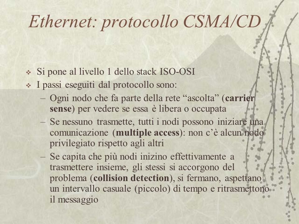 Ethernet: protocollo CSMA/CD