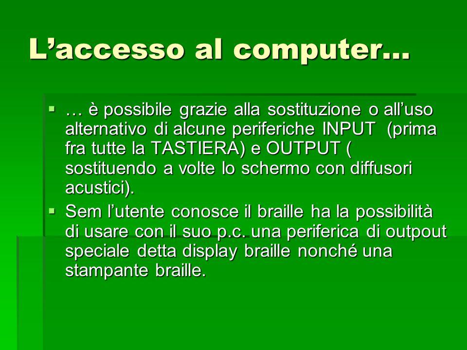 L'accesso al computer…