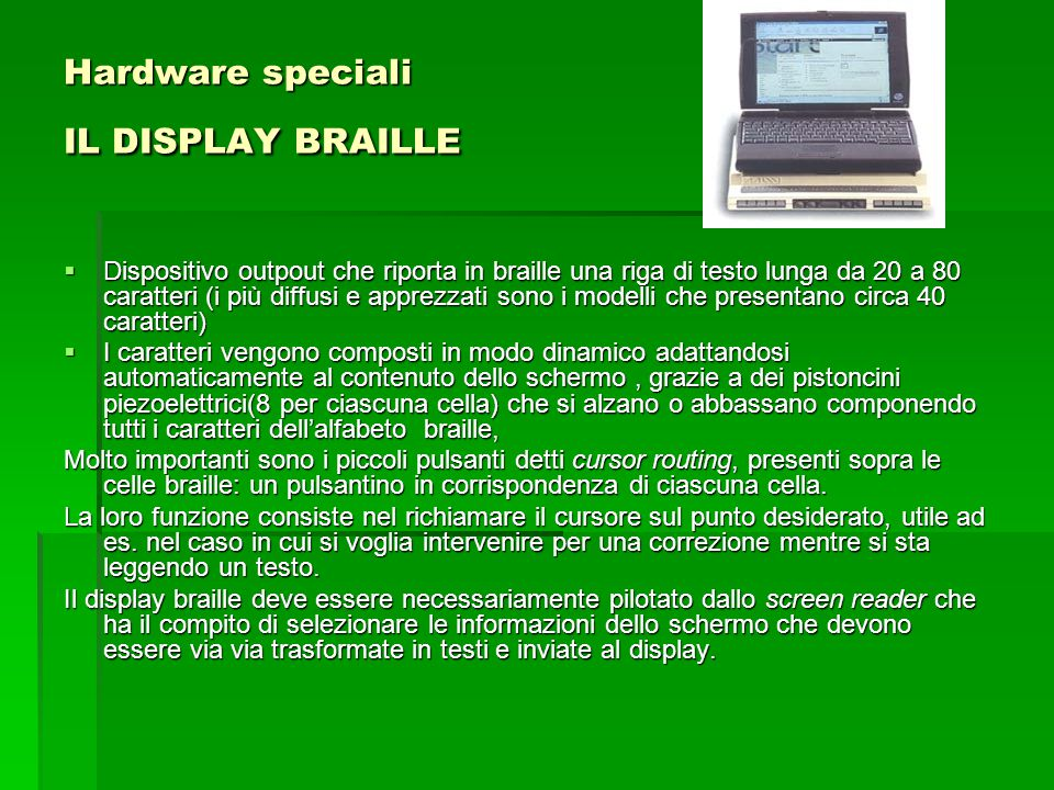 Hardware speciali IL DISPLAY BRAILLE
