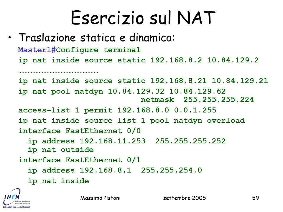 Esercizio sul NAT Traslazione statica e dinamica:
