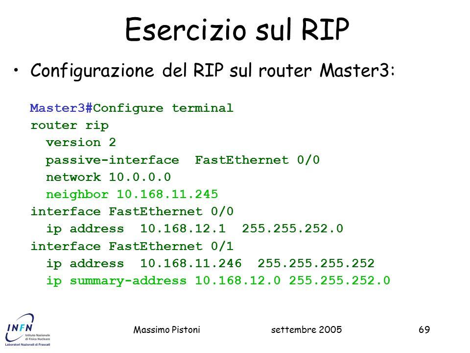 Esercizio sul RIP Configurazione del RIP sul router Master3: