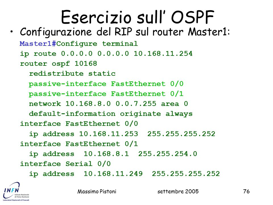 Esercizio sull' OSPF Configurazione del RIP sul router Master1: