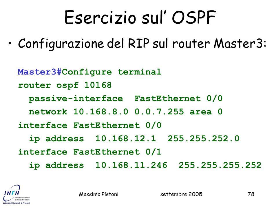 Esercizio sul' OSPF Configurazione del RIP sul router Master3: