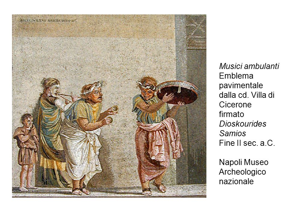 Musici ambulanti Emblema pavimentale dalla cd. Villa di Cicerone